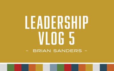 Leadership – Vlog 5