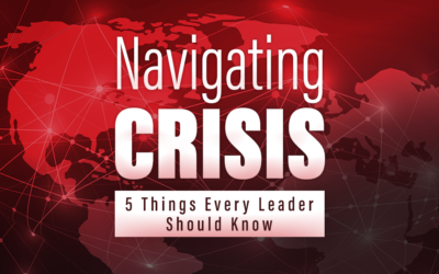 Navigating Crisis: Five Things You Must Do Now
